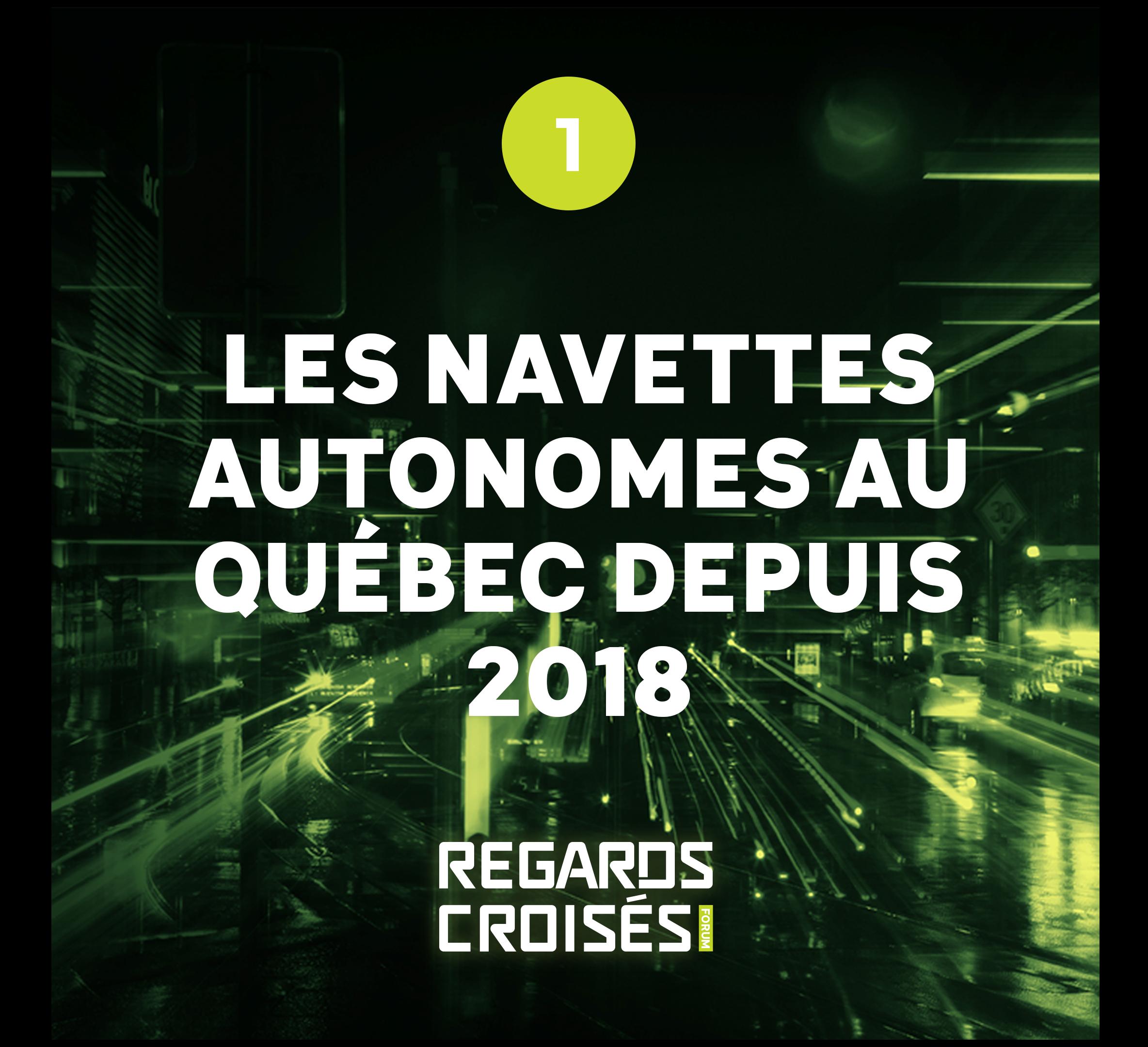 Les navettes autonomes au Québec depuis 2018