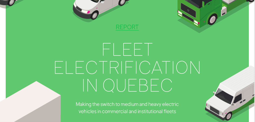 Propulsion Québec unveils new study on fleet electrification in Quebec